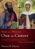 Man and Woman, One in Christ : An Exegetical and Theological Study of Paul's Letters.