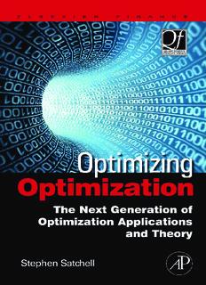 Optimizing Optimization: The Next Generation of Optimization