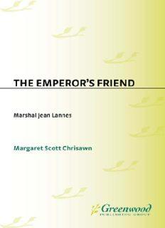 The Emperor's Friend: Marshal Jean Lannes