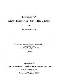 Mullins' New History of the Jews (1968) - Eustace Mullins