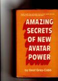 Amazing Secrets Of New Avatar Power