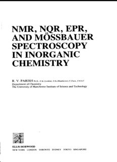 Nmr, Nqr, Epr, and Mossbauer Spectroscopy in Inorganic Chemistry (Ellis Horwood Series in Inorganic Chemistry)