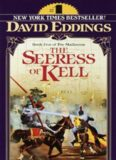 David and Leigh Eddings - [Mallorean 05] - The Seeress Of Kell