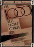 1000 Best Short Games of Chess