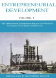 Entrepreneurial Development VOLUME 1 The Entrepreneur, Entrepreneurship and Development Principles, Programmes and Policies