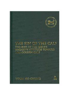 The Sin of the Calf: The Rise of the Bible's Negative Attitude Toward the Golden Calf