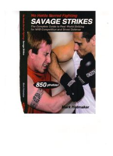 No Holds Barred Fighting, Savage Strikes, Complete Guide to Real World Striking for NHB Competition and Street Defense  Martial Arts   Self Defense