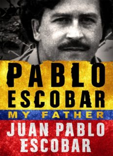 My Father Pablo Escobar