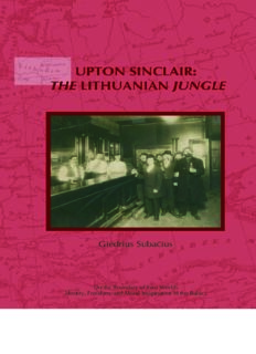 Upton Sinclair: The Lithuanian Jungle--Upon the Centenary of The Jungle (1905 and 1906) by Upton Sinclair (On the Boundary of Two Worlds: Identity, ... Freedom, & Moral Imagination in the Baltics)