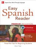 Easy Spanish Reader Premium: A Three-Part Reader for Beginning Students