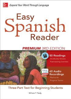 Easy Spanish Reader Premium: A Three-Part Reader for Beginning Students