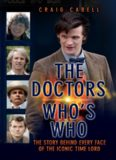 The Doctors Who's who : celebrating its 50th year : the story behind every face of the iconic Time