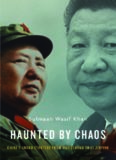 Haunted by Chaos: China's Grand Strategy from Mao Zedong to Xi Jinping