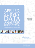 Applied Survey Data Analysis using Stata: The Kauffman Firm Survey Data