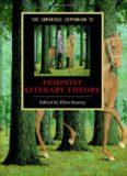The Cambridge Companion to Feminist Literary Theory