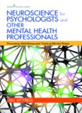 Neuroscience for Psychologists and Other Mental Health Professionals: Promoting Well-Being