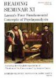 Reading Seminar XI: Lacan's Four Fundamental Concepts of Psychoanalysis : The Paris Seminars in English
