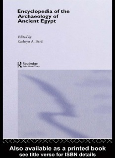 Encyclopedia of the Archaeology of Ancient Egypt