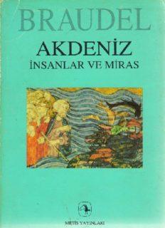 Akdeniz, İnsanlar ve Miras - Fernand Braudel