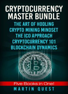 Cryptocurrency Master: Everything You Need To Know About Cryptocurrency and Bitcoin Trading, Mining, Investing, Ethereum, ICOs, and the Blockchain