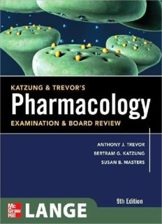 Katzung & Trevor's Pharmacology Examination and Board Review, 9th Edition
