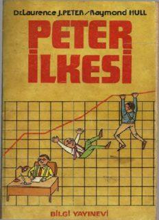 Peter İlkesi - Laurence J. Peter