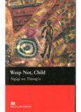 Weep Not, Child (Macmillan Readers)