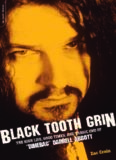 Black Tooth Grin: The High Life, Good Times, and Tragic End of ''Dimebag'' Darrell Abbott