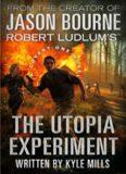 Robert Ludlum's The Utopia Experiment