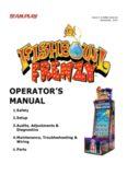 Fishbowl Frenzy Service Manual