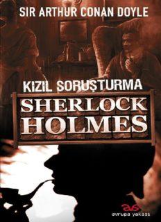 Kızıl Soruşturma - Arthur Conan Doyle