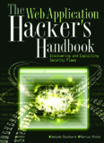 The Web Application Hacker's Handbook Discovering and Exploiting Security Flaws