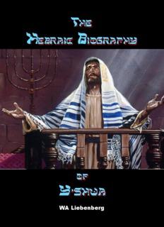 Hebraic Biography of Y'shua