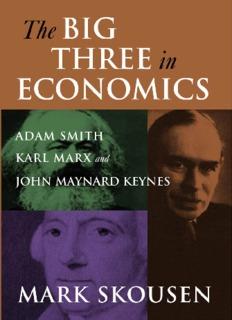 Adam Smith, Karl Marx, and John Maynard Keynes