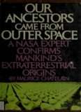 Our Ancestors Came From Outer Space