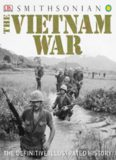 The Vietnam War.  The Definitive Illustrated History