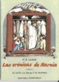 Las Crónicas de Narnia I – El León, La Bruja y El Ropero