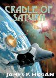 Hogan, James P. - Cradle of Saturn