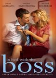 In Bed With the Boss (The Brazilian Boss's Innocent Mistress; The Billionaire Boss's Innocent Bride