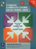 Longman : Complete Course for the TOEFL Test