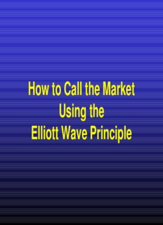 How to Call the Market Using the Elliott Wave Principle