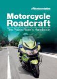 Motorcycle Roadcraft: The Police Rider's Handbook