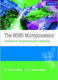 The 8085 Microprocessor Architecture , Programming and Interfacing