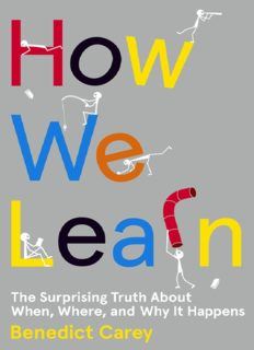 benedict-carey-how-we-learn_-the-surprising-truth-about-when-where-and-why-it-happens-random