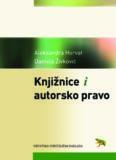 Aleksandra Horvat Daniela Živković Knjižnice i autorsko pravo