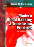 Modern Blood Banking & Transfusion Practices SIXTH EDITION