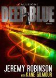Callsign- Deep Blue - Book 1 - Kane Gilmour