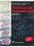 Técnicas de presentación. Guía de dibujo y presentación de proyectos y diseños