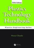 Plastics Technology Handbook, Fifth Edition