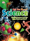 Did You Know? Science: Amazing Answers to More than 200 Awesome Questions!